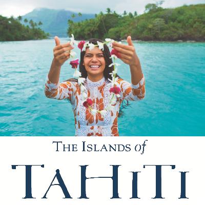 Die Inseln von Tahiti- weniger bekannte Inseln & alternative Unterkünfte