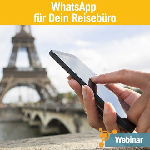 WhatsApp-Marketing für Dein Reisebüro