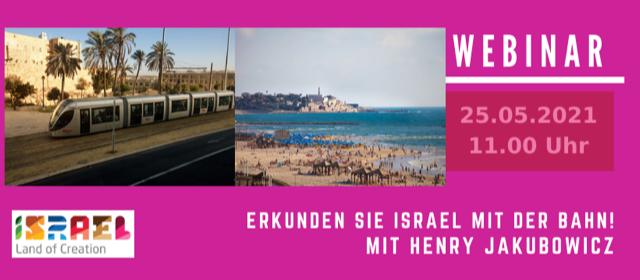 Israel mit der Bahn erkunden